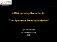 NSMA Industry Roundtable: The Spectrum Security Initiative