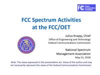 FCC Spectrum Activities at the FCC/OET