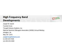 High Frequency Band Developments