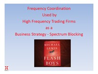 Coordination Used by High Frequency Trading Firms as a Business Strategy – Spectrum Blocking