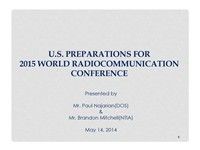 U.S. Preparations for the 2015 World Radiocommunication Conference (WRC 15)