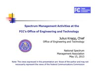 Spectrum Management Activities at the FCC's Office of Engineering and Technology
