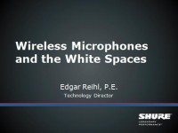 Wireless Microphones and the White Spaces