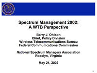 Spectrum Management 2002: A WTB Perspective