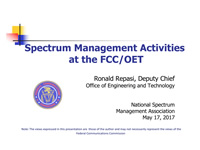 Spectrum Management Activities at the FCC/OET