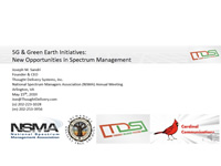 5G & Green Earth Initiatives: New Opportunities in Spectrum Management