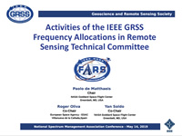 Activities of the IEEE GRSS Frequency Allocations in Remote Sensing Technical Committee