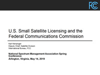 U.S. Small Satellite Licensing and the Federal Communications Commission