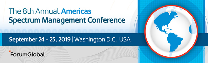 The 8th Annual Americas Spectrum Management Conference - September 24-25, 2019